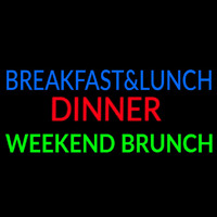 Breakfast And Lunch Dinner Weekend Brunch Neontábla