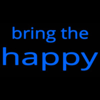 Bring The Happy Neontábla