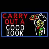 Carry Out A Good Book Neontábla