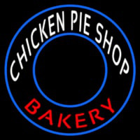 Chicken Pie Shop Bakery Circle Neontábla