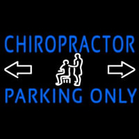 Chiropractor Parking Only Neontábla