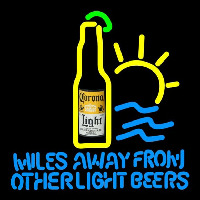 Corona Light Miles Away From Other s Beer Sign Neontábla