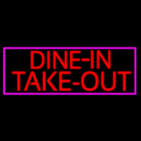 Custom Dine In Take Out Neontábla