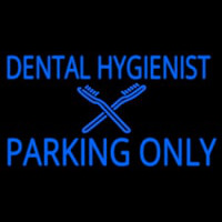Dental Hygienist Parking Only Neontábla