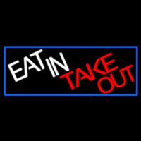Eat In Take Out With Red Border Neontábla