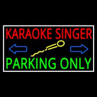 Karaoke Singer Parking Only 1 Neontábla