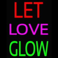 Let Love Glow Neontábla