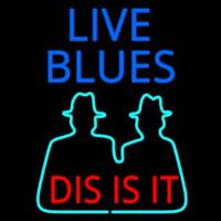 Live Blues Dis Is It Neontábla