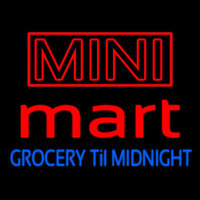Mini Mart Groceries Till Midnight Neontábla