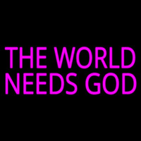 Pink The World Needs God Neontábla