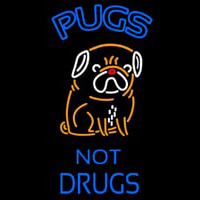 Pugs Not Drugs Dogs Neontábla