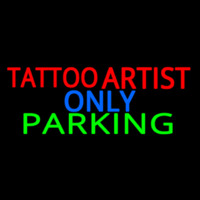 Tattoo Artist Parking Only Neontábla