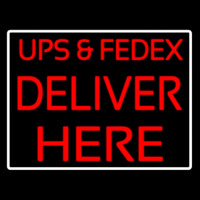 Ups And Fede  Deliver Here Neontábla