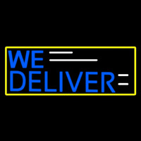 We Deliver Yellow Border Neontábla