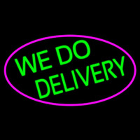 We Do Delivery Oval With Pink Border Neontábla