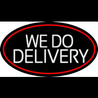 White We Do Delivery Oval With Red Border Neontábla