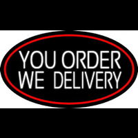 White You Order We Deliver Oval With Red Border Neontábla