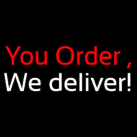 You Order We Deliver Neontábla